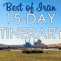 Best of Iran: The Perfect 15-Day Itinerary For Your Life-Changing Trip
