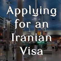 Essential Guide to Applying for an Iranian Visa