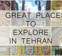5 Great Places to Explore in Tehran, Iran