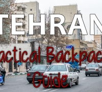 Surviving Tehran: A Practical Backpacker's Guide
