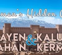 Kerman's Hidden Gems: Guide to Visiting Rayen, Kaluts, Mahan, and Kerman City
