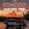 What You Really Need to Know Before Going on a Sailing Trip in Komodo, Flores, Indonesia